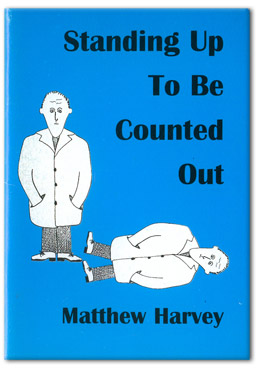 standing up to be counted out