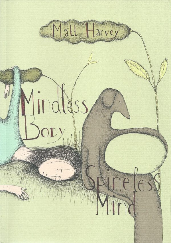 Mindless Body Spineless Mind front cover